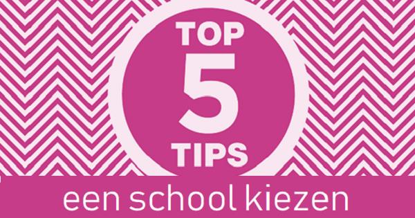 5 tips bij een basisschool kiezen