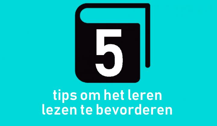 5 tips om het leren lezen te bevorderen